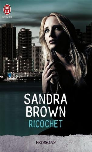 Ricochet par Sandra Brown