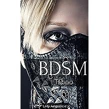 BDSM: Taboo - Erotic Alpha Male Needle Play Blading Next Level Submission Fifty Shades Bondage Erotica Short Story Anthology (English Edition)
