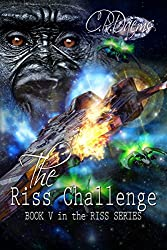 The Riss Challenge: Book V in the Riss Series (English Edition)