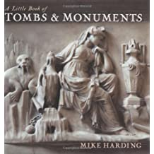 Little Book of Tombs & Monuments (Little Books)