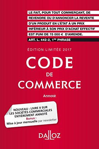 Code de commerce 2017. dition limite - 112e d.