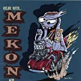 Relax With Mekon [Explicit]