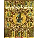 La Pala D'Oro: Photographs by Nineteenth-Century Travellers, Boxed: Rediscovering a Treasure (Tesoro Di San Marco)