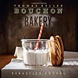 Bouchon Bakery (The Thomas Keller Library) by Thomas Keller (2012-10-23)