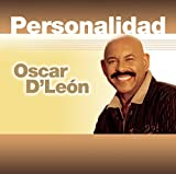 Personalidad by Oscar D'Le?n (2015-05-04)