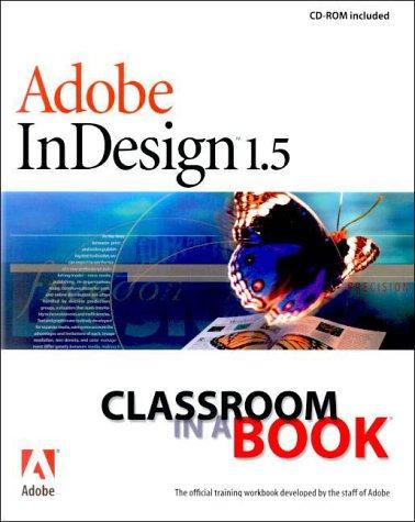 Adobe InDesign 1.5, w. CD-ROM (Classroom in a Book (Adobe))