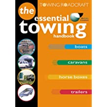 Roadcraft: Towing: The Essential Towing Handbook (Tso)