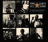 A toda Cuba la gusta | Afro Cuban All Stars