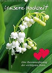 Unsere Hochzeit  (Posterbuch DIN A3 hoch): Eine Zusammenfassung der wichtigsten Daten  Posterbuch, 14 Seiten (CALVENDO Hobbys)