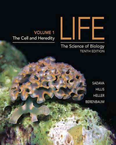 Life: The Science of Biology (Volume 1)