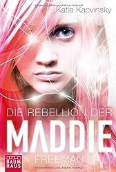 Die Rebellion der Maddie Freeman (Baumhaus Verlag)