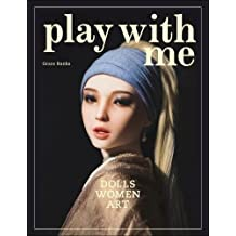 Play with me : dolls, women and art