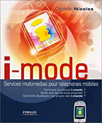 i-mode : Services multimédias pour téléphones mobiles