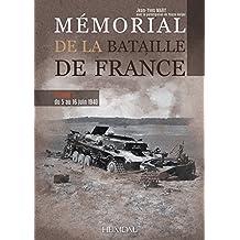 Memorial de la Bataille de France. Volume 3: Du 5 Au 16 Juin 1940