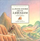La Petite Fourmi qui va à Jérusalem : Un conte du Languedoc