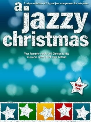 A Jazzy Christmas Book 2 Piano Pf