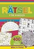 Rätsel für Kinder: 400 Seiten spannender Rätselspaß - Alles in