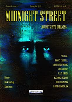 MIDNIGHT STREET: JOURNEYS INTO DARKNESS (2 Book 1) by [DENYER, TREVOR, CAMPBELL, RAMSEY, MOORE, RALPH ROBERT, ASHLEY, ALLEN, DARLINGTON, ANDY, ZELENYJ, ALEXANDER, CHAMBERLAIN, YVONNE, GILBERT, JOHN]