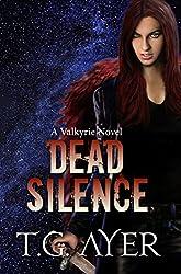 Dead Silence (A Valkyrie Novel - Book 5) (The Valkyrie Series) (English Edition)