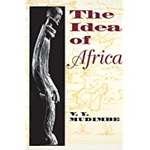 The Idea of Africa: African Systems of Thought