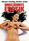 Ungezähmte Erotik