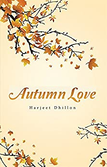 Autumn Love by [Dhillon, Harjeet]