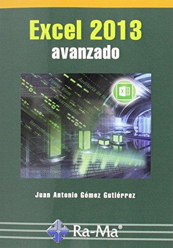 Excel 2013 Avanzado por Juan Antonio Gomez Gutierrez