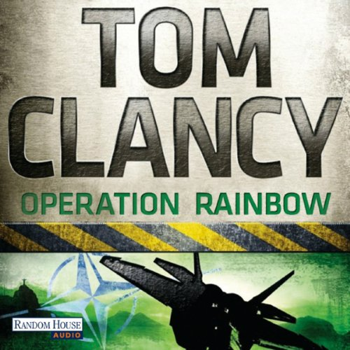 Buchseite und Rezensionen zu 'Operation Rainbow' von Tom Clancy