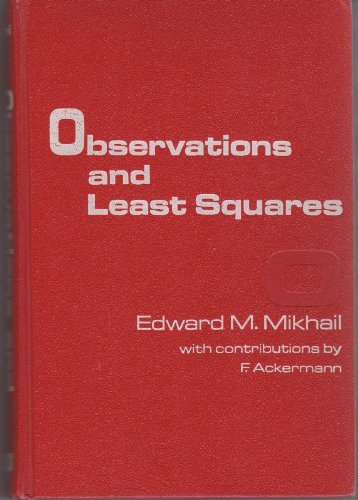 Observations and least squares (IEP series in civil engineering)