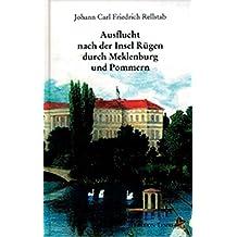 Ausflucht nach der Insel Rügen durch Meklenburg und Pommern