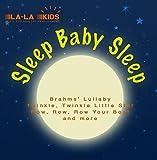 Sleep, Baby, Sleep by La-La Kids