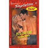 Into the Fire (Mills & Boon Temptation)