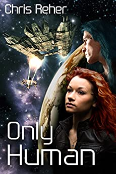 Only Human (Targon Tales Book 2) (English Edition) di [Reher, Chris]