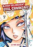 Bloody Delinquent Girl Chainsaw - tome 7 (07)