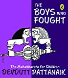 #3: The Boys Who Fought: The Mahabharata for Children