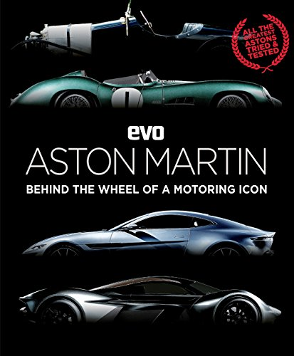 evo: Aston Martin: Behind the wheel of a motoring icon (English Edition)