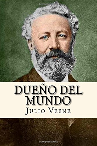 Dueño del Mundo por Julio Verne