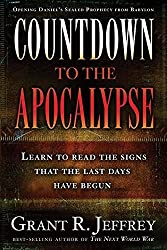 [Countdown to the Apocalypse: Learn to Read the Signs That the Last Days Have Begun] (By: Dr Grant R Jeffrey) [published: October, 2008]