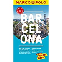 MARCO POLO Reiseführer Barcelona: Reisen mit Insider-Tipps. Inkl. kostenloser Touren-App und Event&News