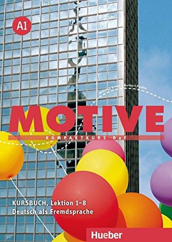 Motive A1: Kompaktkurs DaF.Deutsch als Fremdsprache / Kursbuch, Lektion 1–8