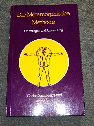 Die metamorphische Methode. Grundlagen und Anwendung