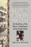 When the Dancing Stopped: The Real Story of the Morro Castle Disaster and Its Deadly Wake by Brian Hicks (19-May-2008) Paperback