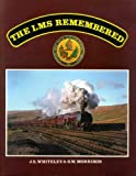 London, Midland and Scottish Railway Remembered