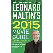 Leonard Maltin's 2015 Movie Guide (Leonard Maltin's Movie Guide)