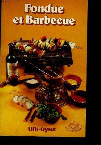 Fondue et barbecue