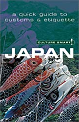 Culture Smart! Japan (Culture Smart! The Essential Guide to Customs & Culture) by Paul Norbury (2003-01-01)