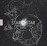 Star to Star: Sternbilder Punkt zu Punkt verbinden - Gareth Moore
