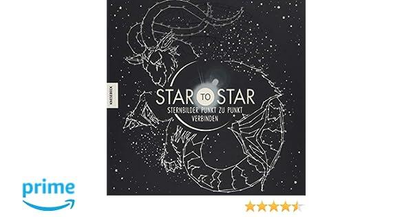 Star To Star Sternbilder Punkt Zu Punkt Verbinden Amazon De