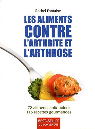 LES ALIMENTS CONTRE L ARTHRITE ET L ARTHROSE