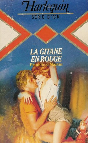 La gitane en rouge : Collection : Harlequin série or n° 121 (121 Rouge)